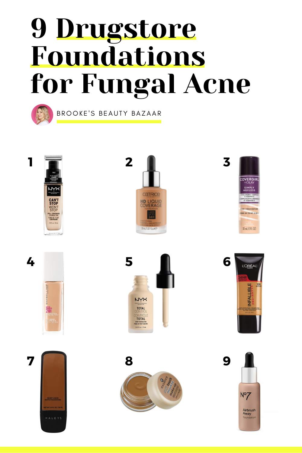 These Are The 9 Best Drugstore Makeup Foundations For Fungal Acne Brooke S Beauty Bazaar